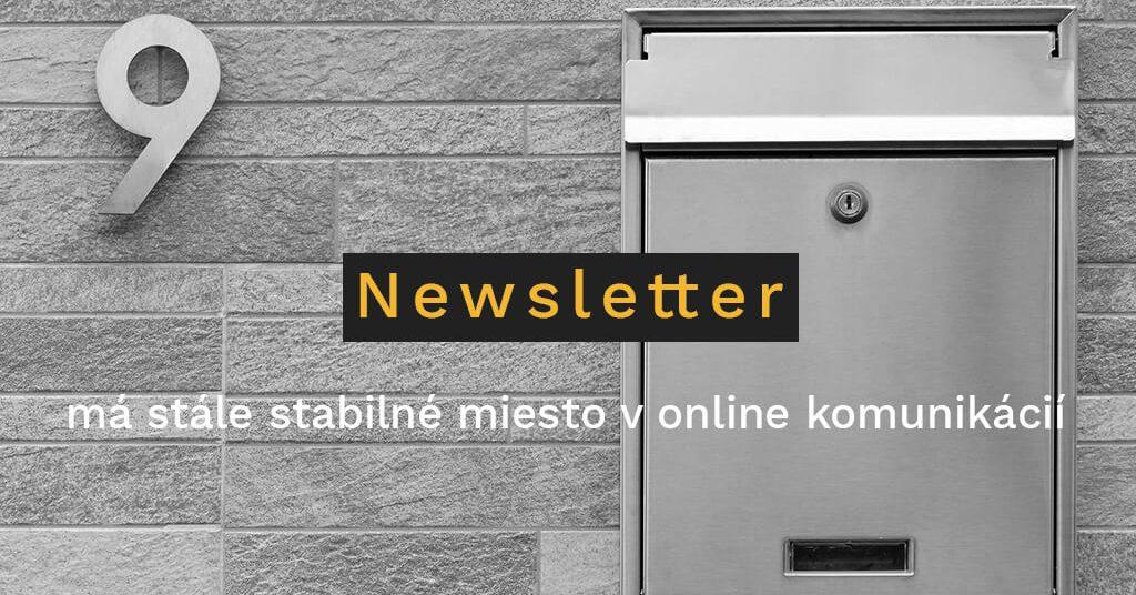 Newsletter má stále stabilné miesto v online komunikácii